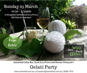 Gelati Party @ Scott & La Prova (behind) | Hahndorf | South Australia | Australia